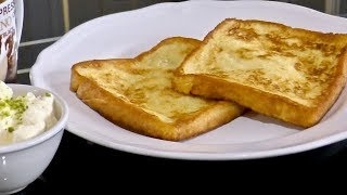 French Toast: Made by HUBBY - Breakfast Recipes