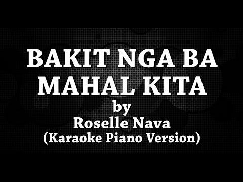 Bakit Nga Ba Mahal Kita (Karaoke Piano Version) by Roselle Nava