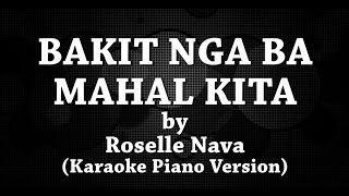 Video Bakit Nga Ba Mahal Kita (Karaoke Piano Version) by Roselle Nava download MP3, 3GP, MP4, WEBM, AVI, FLV Agustus 2018