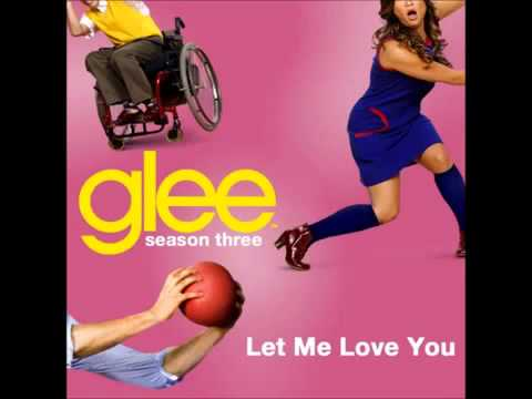 [HQ] GLEE - Let Me Love You - Artie ( + Download Mp3 ).mp4