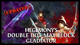 Path of Exile Ascendancy: Hegemony's Max Block & Dots Duelist Gladiator Updated!