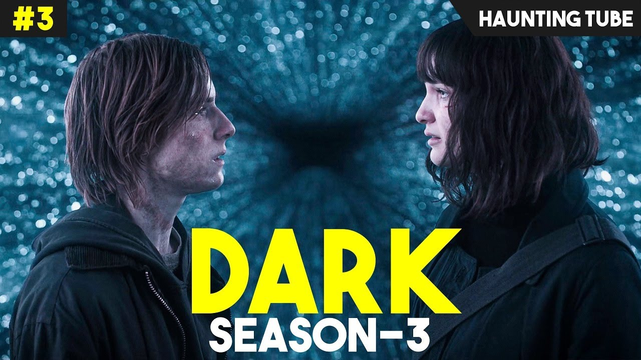 DARK - Season 3 (Episode 7 and 8) Explained + Summary and Theories| Haunting Tube