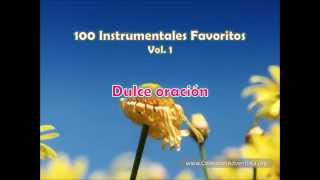 100 Instrumentales Favoritos vol  1 - 091 Dulce oracion