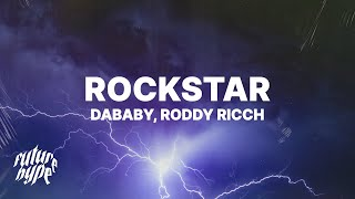 "DaBaby - Rockstar (Lyrics) Ft. Roddy Ricch ""Brand new Lamborghini, f*ck a cop car"""