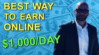 Best Way To Make Money Online (For A Beginner) In 2019 - $1,000 Per Day