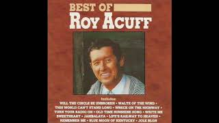 Watch Roy Acuff This World Cant Stand Long video
