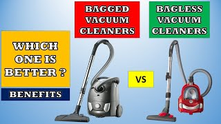 Bagged Vs Bagless Vacuum Cleaners | Which One To Buy ? Vacuum Cleaner Buying Guide