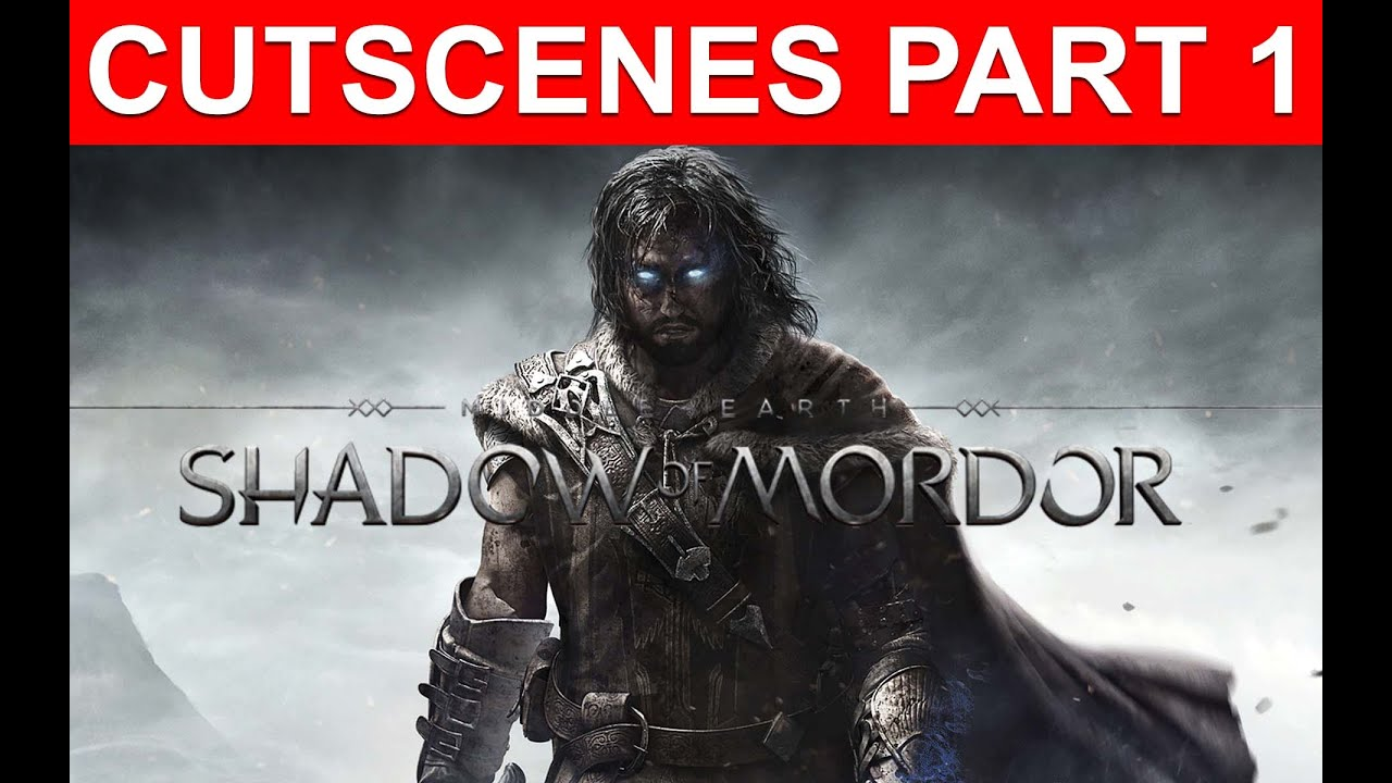 Middle Earth: Shadow of Mordor Intro Cutscenes