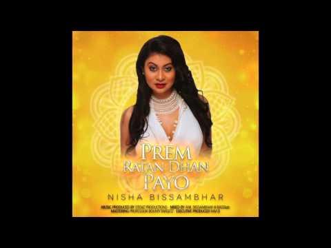 Nisha B- Prem Ratan Dhan Payo Remix