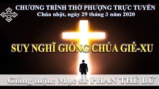 HTTL BẾN TRE - Chương trình thờ phượng Chúa - CN-29-3-2020
