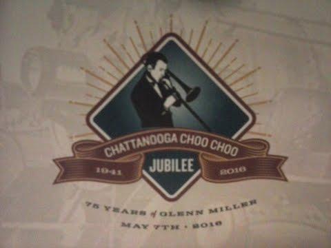 Chattanooga Choo Choo Jubilee - 75 Years of Glenn Miller