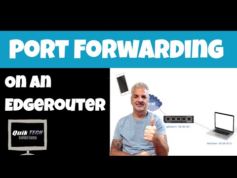 How To Port Forward On An EdgeRouter