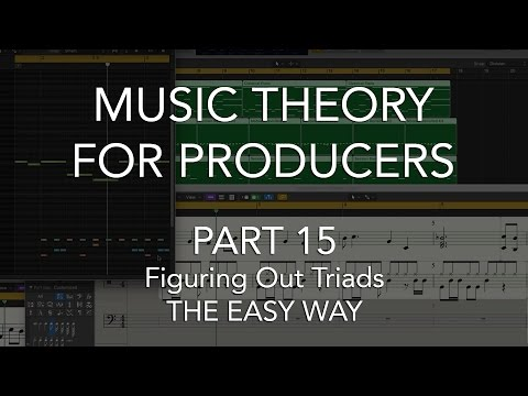 Music Theory for Producers #15 - Figuring Out Triads/Chords THE EASY WAY