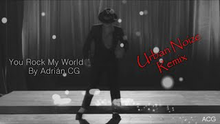 Michael Jackson - You Rock My World (UrbanNoize Remix) Subtitulado en español [HD Remastered]
