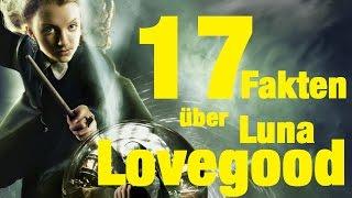 17 FAKTEN über Luna LOVEGOOD