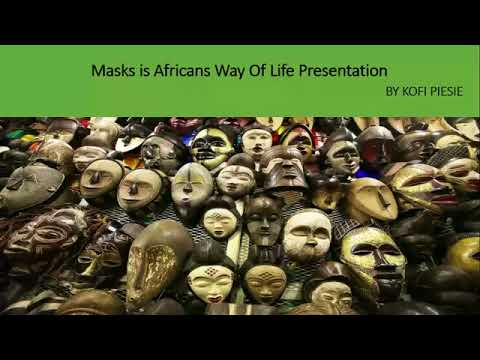 Masks is Africans Way Of Life