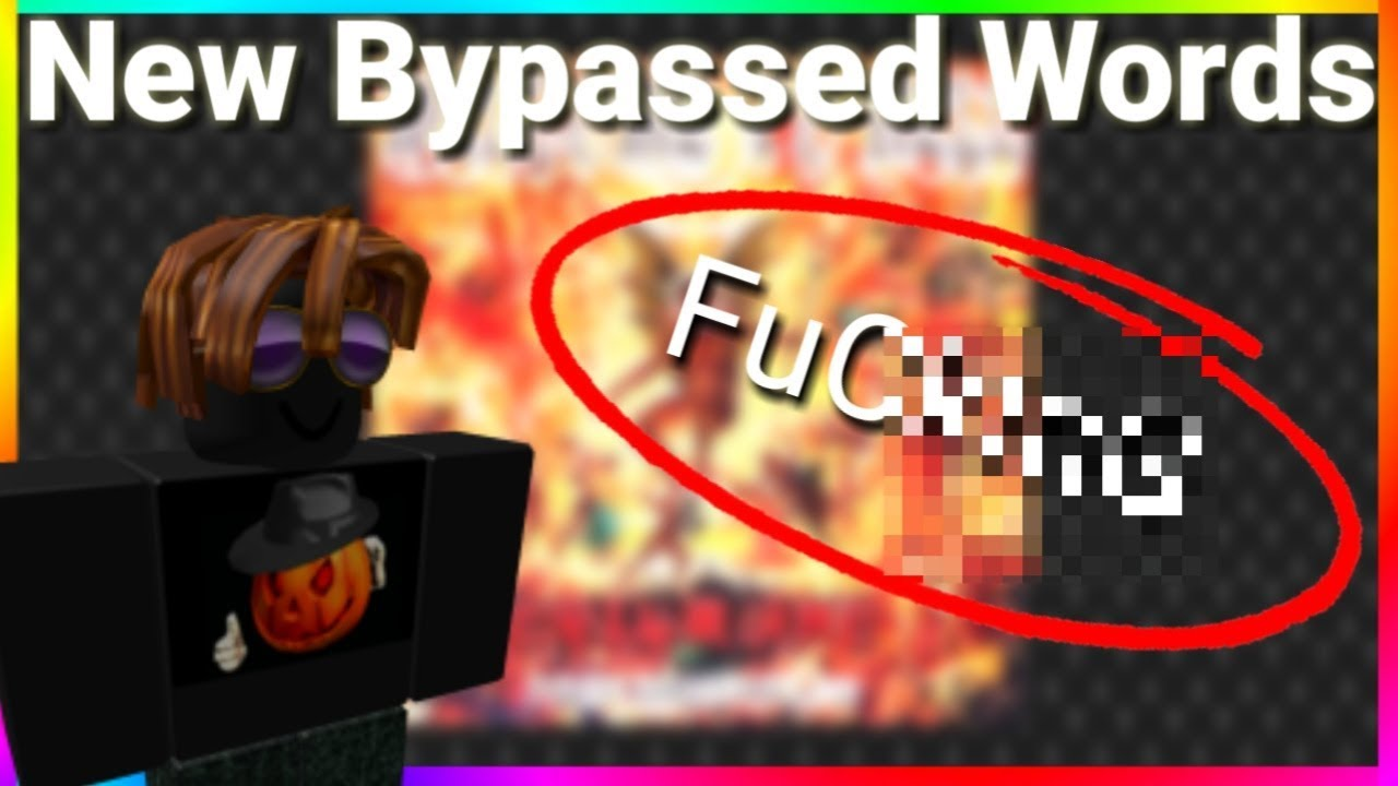 How To Swear In Roblox 2019 September 182 Roblox New Bypassed Words Working 2020 Youtube