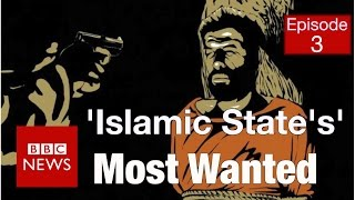 'Islamic State's' most wanted: IS fight back (Part 3) - BBC News