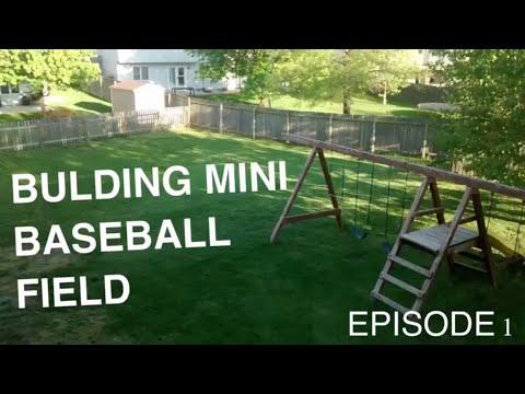 making a mini baseball field episode 1 youtube rh youtube com