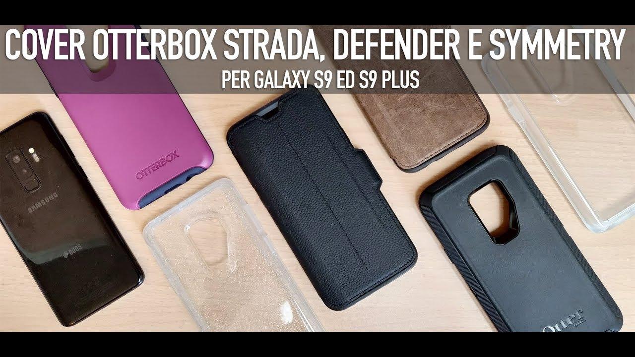 buy online 41dac 7374e Otterbox Strada Folio, Defender e Symmetry per Galaxy S9 ed S9 plus