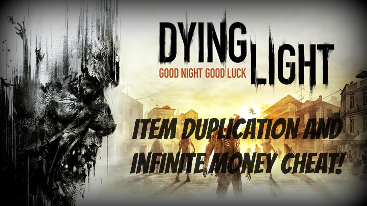 Dying Light: Infinite Items Dupe Glitch | N4G