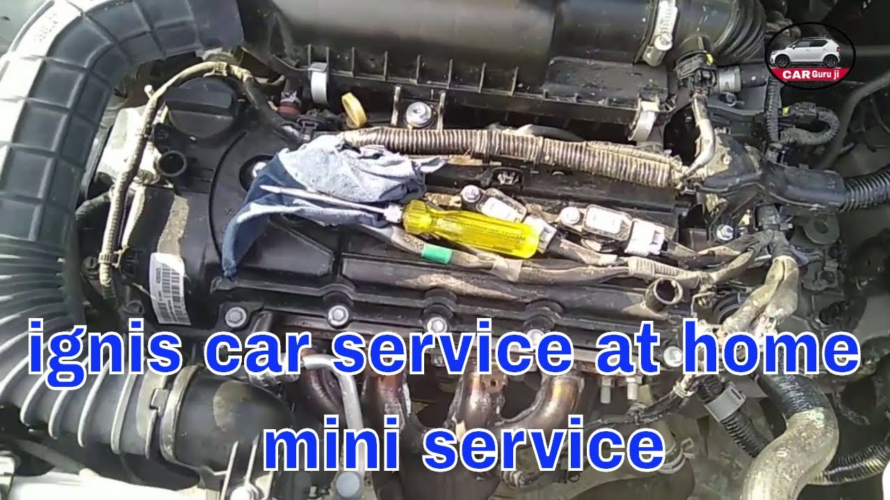 How To Service Ignis Car At Home Youtube