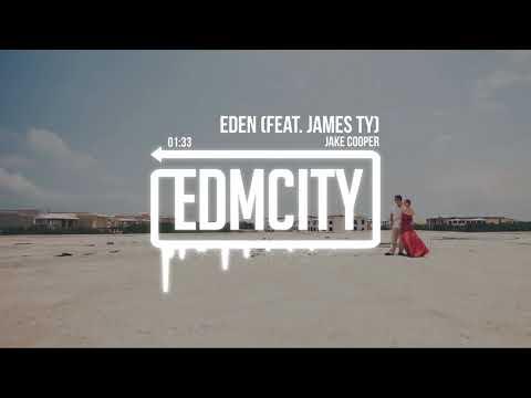 Jake Cooper - Eden (feat. James Ty)
