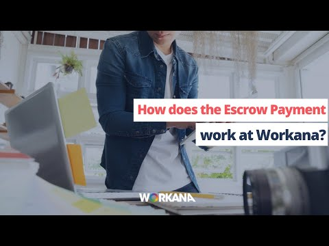 How does the Escrow Payment work at Workana?