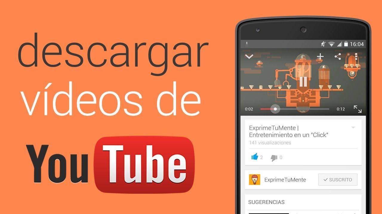 descargar video de youtube para celular android