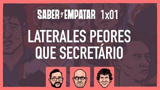 SyE ⚽  1x01: LATERALES PEORES QUE SECRETÁRIO, con SERGIO CORTINA