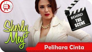 Sherly Mey - Behind The Scenes  Pelihara Cinta - TV Musik Indonesia