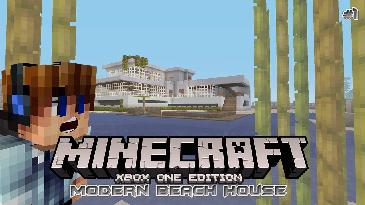 Minecraft Xbox One Modern Beach House Tutorial Part 1 YouTube