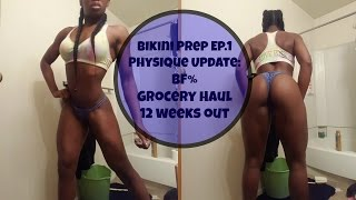 Spring Bikini Prep Ep.1 2016:12 weeks out| Physique Update|BF%|Grocery Haul