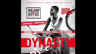 """""""WOMEN: THE STRONGEST FORCE FOR CHANGE""""- HIP HOP 4 JUSTICE WELCOMES DYNASTY"""