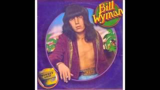Bill Wyman - Monkey Grip - 1974 - Full Album