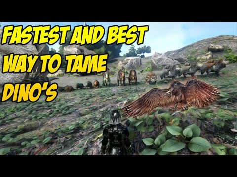 Fastest and best way to tame dino's in Ark
