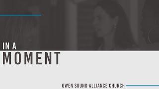 July 12th, 2020 Sunday Service // Owen Sound Alliance Church