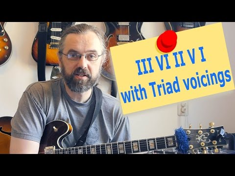 III VI II V I with Triads