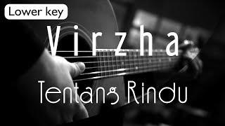 Virzha - Tentang Rindu Lower Key ( Acoustic Karaoke )