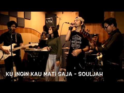 Kuingin Kau Mati Saja - Souljah (Cover)