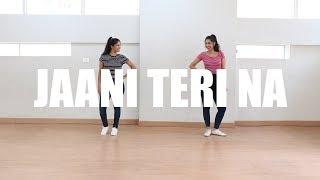 Jaani Tera Na Choreography | Ni Nachle | Dance Cover