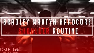 Bradley Martyn Hardcore Shoulder Routine