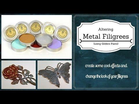 Tutorial: Altering Metal Using Gilders Paste