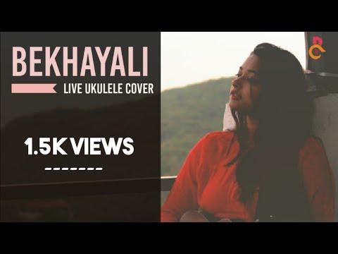 Bekhayali  Live Ukulele Cover  Riyashi Chanda  Kabir Singh  Shahid Kapoor Kiara Advani  Arijit Singh