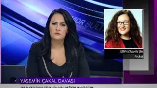 MOR BÜLTEN-İMC TV/YASEMİN ÇAKAL DAVASI