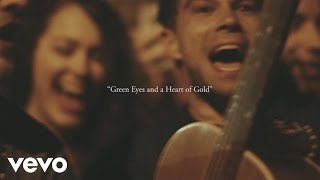 The Lone Bellow - Green Eyes and a Heart of Gold