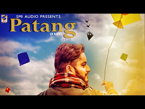 PATANG (A KITE) | VEE JAY RANDHAWA | FEAT AB | LYRICAL VIDEO | PUNJABI SONGS - 2017