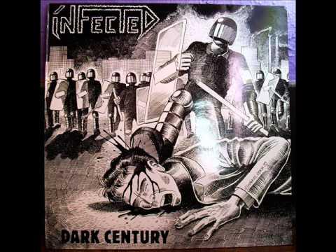 Infected - Dark Century 1989 full album