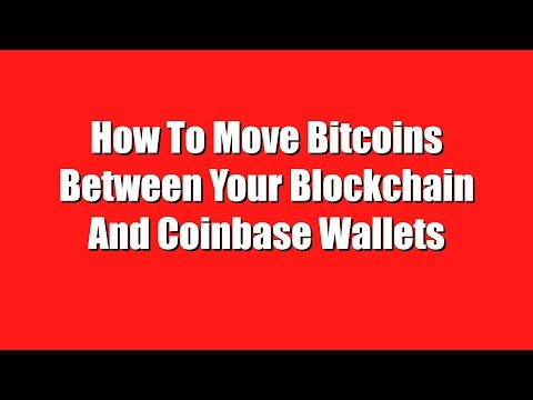 How To Receive and Send Bitcoin Between Coinbase and Blockchain Wallets