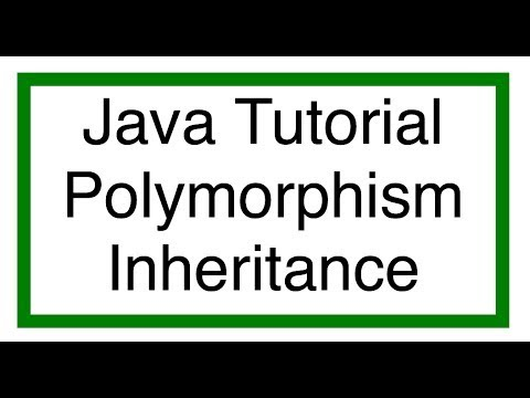 Java Inheritance And Polymorphism Tutorial